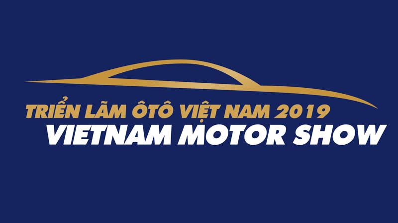 Vietnam Motor Show 2019: diễn ra tháng 10/2019